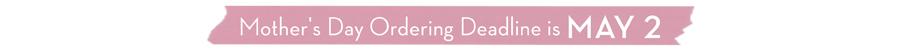 mothers-day-deadline-homepage-top-banner.jpg
